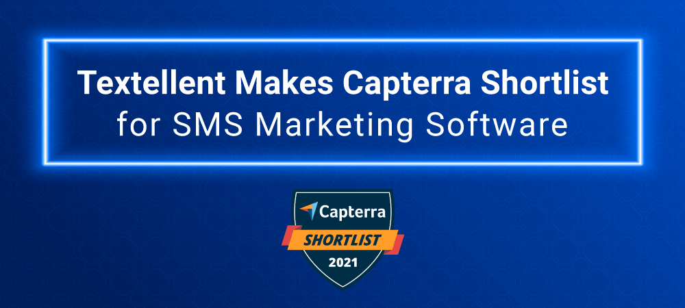 Capterra Names Textellent Emerging Favorite in SMS Marketing Services